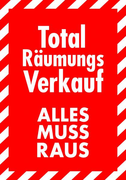 "Rahmenplakat ""Total Räumungsverkauf - Alles muss Raus"""